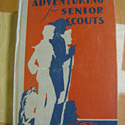 1945, Adventuring for Senior Scouts BSA, Hard Cover