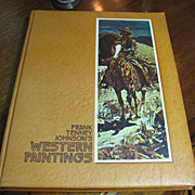 Frank Tenney Johnson's Western Paintings Limited Edition 1134 of 4000