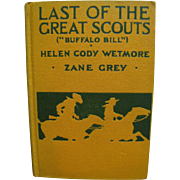 1918, Last of the Great Scouts (Buffalo Bill). by Helen Cody Westmore