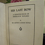 His Last Bow by Arthur Conan Doyle, Hardback, 1st Edition‏