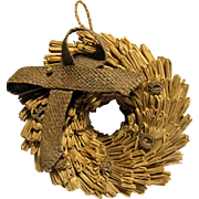 Rare Early Primitive Hand Made Wheat Straw Wreath