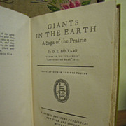 "1927, ""Giants In The Earth"" A Saga of the Prairie, by O.E. Rolvaag, translated from Norwegian‏"