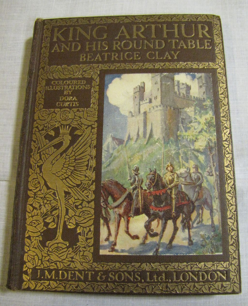 1923 King Arthur And His Round Table Beatrice Clay Ills Dora Curtis