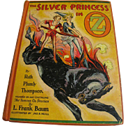 1938 The Silver Princess in Oz By Ruth Plumly Thompson (L. Frank Baum)