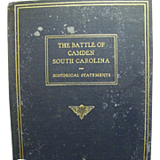The Battle of Camden South Carolina,Historical Statement 1929 First Ed,V. Rare