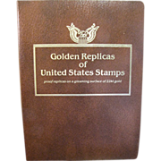 40 - 22k Gold Replica & First Day Issues of US Stamps Mint