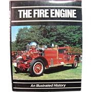 The Fire Engine An Illustrated History Simon Goodenough