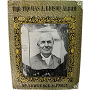 H, Aug. The Edison Album, A Pictorial Biography, Frost 1969 1st edition