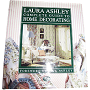 "Laura Ashley"" Complete Guide to Home Decorating 1989, 1st edition"