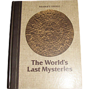 """The World's Last Mysteries"" by Reader's Digest, Vintage Hardcover Book 1978"
