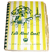 "Harris, ""Talk about Good!"": Le Livre de la Cuisine de Lafayette, Cookbook by Louisiana Lafayette Junior League"