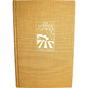 The Hidden Flower by Pearl S. Buck, 1942 First Edition, HC Signed by the Author