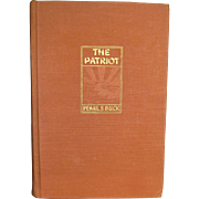 The Patriot by Pearl S. Buck, 1939 First Edition, HC