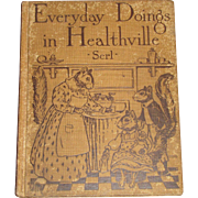 Everyday Doings in Healthville - Emma Serl - 1929 HC, Rare 1st Edition, Illustrated
