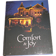 Comfort & Joy: A Celebration of Christmas - Hardcover Cookbook, Like New