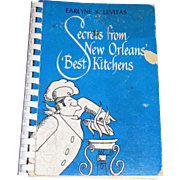 Secrets from New Orleans' Best Kitchens, Restaurant Recipes Earlyne Levitas 1973