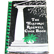 The Historic Roswell Georgia Cook Book – Local History, 1982,  1st Edition