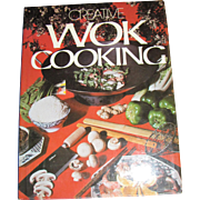 Creative Wok Cooking (1976 HCDJ) Chinese, Asian Cooking, Recipes, Stir Fry