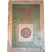 Metropolitan Cook Book by the Metropolitan Life Ins Co. 1918, !st Edition, Policy Holders Cookbook