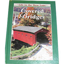 Covered Bridges - Life in the Slow Lane was written by the readers of Reiman Publications. A History of Covered Bridges