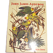 John James Audubon by M. K. Cleary HCDJ 1st Edition, American Birds
