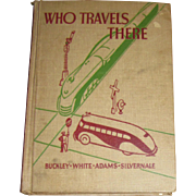 "1938 1st Edition ""Who Travels There"" The Road to Safety, Illustrated, 5th & 6th Grade Reader"