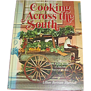 Vintage Cooking Across the South from Southern Living by Lillian Bertram Marshall 1980 HC