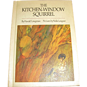 The Kitchen Window Squirrel Longman Langner HB 1969 1st edition