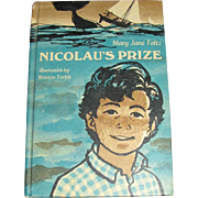 Nicolau's Prize by Mary Jane Foltz, 1967 HC