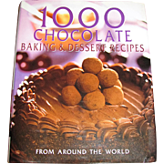 1000 Chocolate Baking & Dessert Recipes From Around the World, Cookbook, Like New