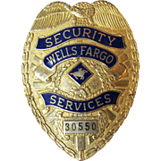 Vintage Wells Fargo Security Services Badge # 30550