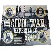 The Civil War Experience by Jay Wertz, 1861-1865, Hardcover, Box Sleeve