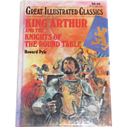 King Arthur and the Knights of the Round Table by Howard Pyle, (Great Illustrated Classics) HC, Like New