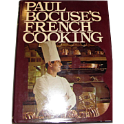 Paul Bocuse's French Cooking Cookbook, Translated From French by Rossant, 1977, HCDJ, Like New