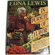 In Pursuit of Flavor by Edna Lewis with Mary Goodbody, HCDJ, 1st Edition, Like New