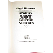 Alfred Hitchcock Presents: Stories Not For The Nervous, HC 1965