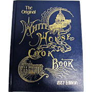 Original White House Cook Book, Re-iissue of 1887 Edition by F. L. Gillette