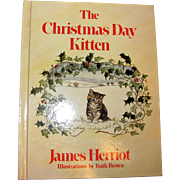 The Christmas Day Kitten by James Herriot (1986, HC) Like New