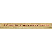 The Servant-Messiah: A Study of the Public Ministry of Jesus. By Manson T. W.. Cambridge University Press, 1953, 1st Edition