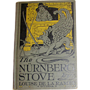 "1929 ""The Nurnberg Stove"" by Louise de la Ramee, Ouida! Illustrated by Edwin Prittie"