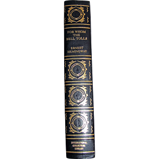 For Whom the Bell Tolls by Earnest Hemingway, International Collectors Library, 1968