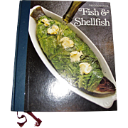 Fish & Shellfish from The Good Cook by Time Life Recipes & Technique Books, HC, Nearly New