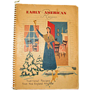 Harris, Early American Recipes: Traditional Recipes from New England Kitchens by Heloise Frost, 1953. First Edition, Cookbook