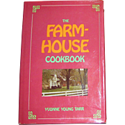 The Farmhouse Cookbook by Yvonne Young Tarr, 1973, 1st Edition, HCDJ
