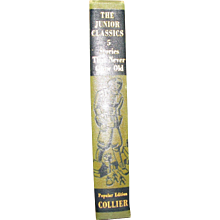 Stories That Never Grow Old, The Junior Classics Popular Edition, Volume 5