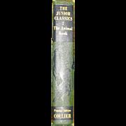 The Animal Book,  The Junior Classics Popular Edition, Volume 7