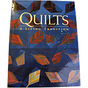 Quilts : A Living Tradition by Robert Shaw, HCDJ, Large, Like New