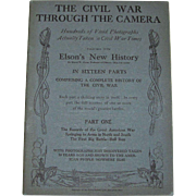 The Civil War Through the Camera 1912, Elson, Civil War History, Part 1, Mint