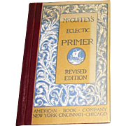 McGuffey's Eclectic Primer Revised Edition, Illustrated, Reader, HC, Never Used