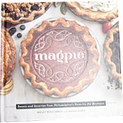 Magpie: Sweets and Savories from Philadelphia's Favorite Pie Boutique by Holly Ricciardi, HC, Like New